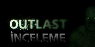 Outlast-İnceleme