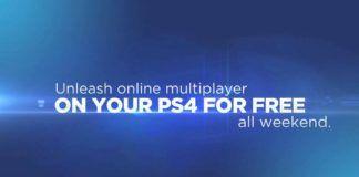 PS4 Multiplayer modu bu hafta sonu ücretsiz olacak!