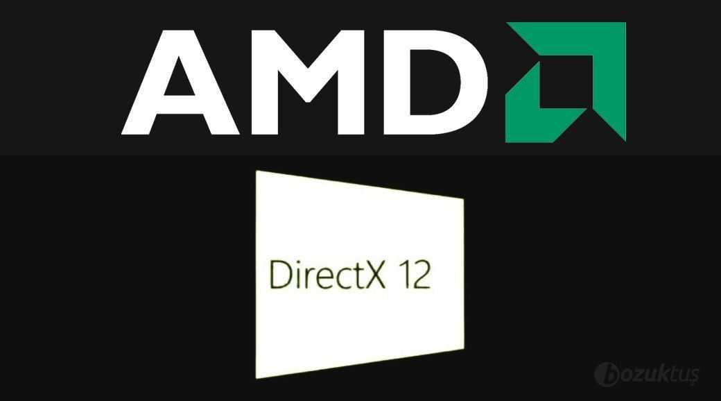 AMD,DirectX 12