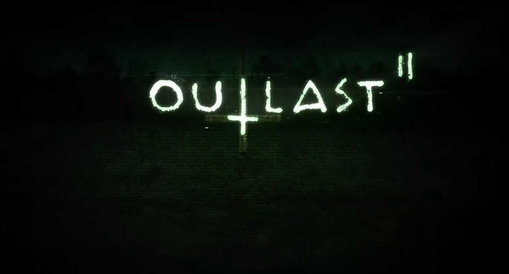 Outlast 2 resmen duyuruldu!