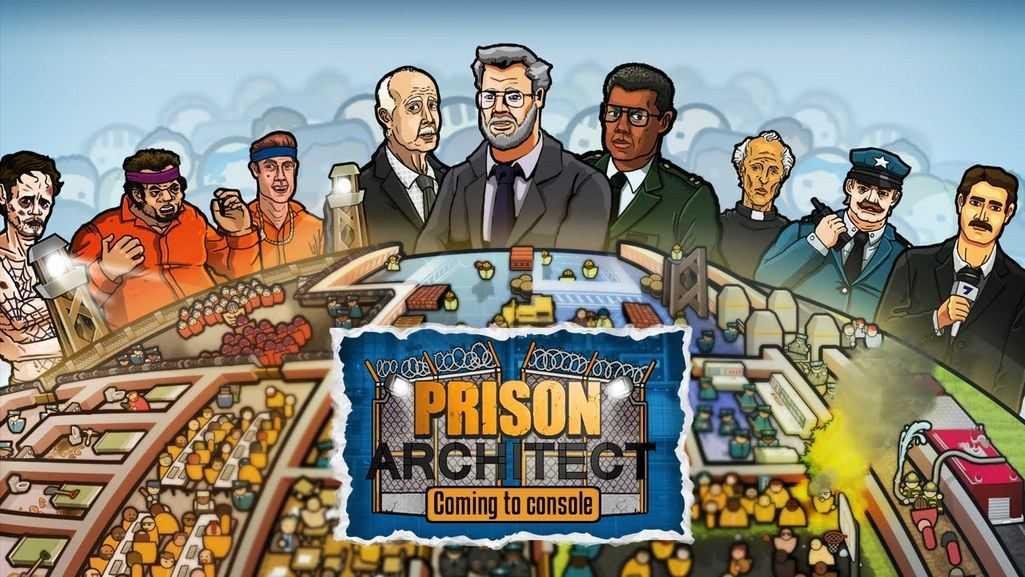 Prison Architect'in konsol sürümleri geliyor