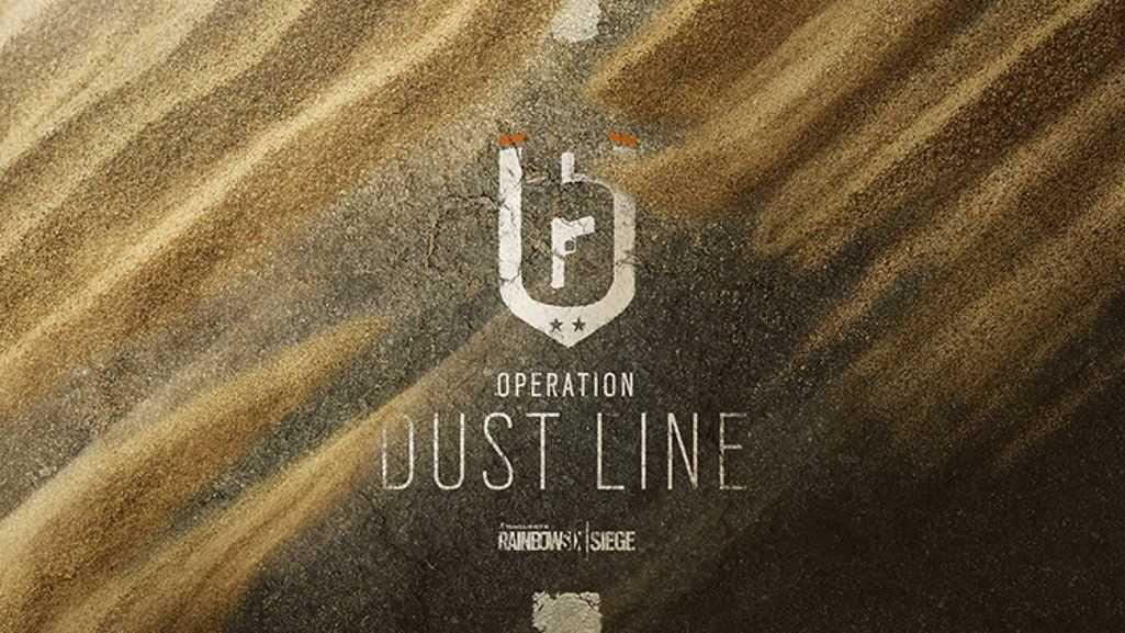 Rainbow Six: Siege Operation Dust Line çıkış tarihi duyuruldu