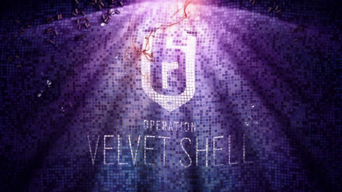 Rainbow Six: Siege Operation Velvet Shell